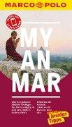 MARCO POLO Reiseführer Myanmar - Andrea Markand, Markus Markand