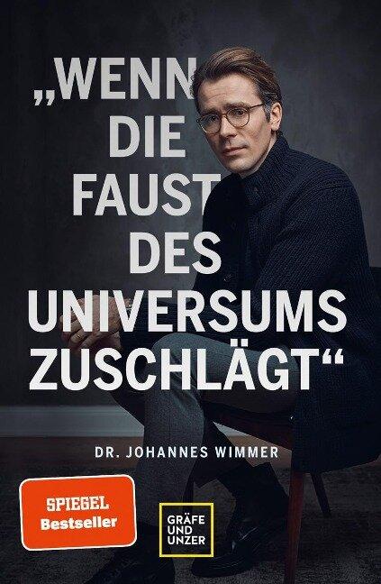 Wenn die Faust des Universums zuschlägt - Johannes Wimmer