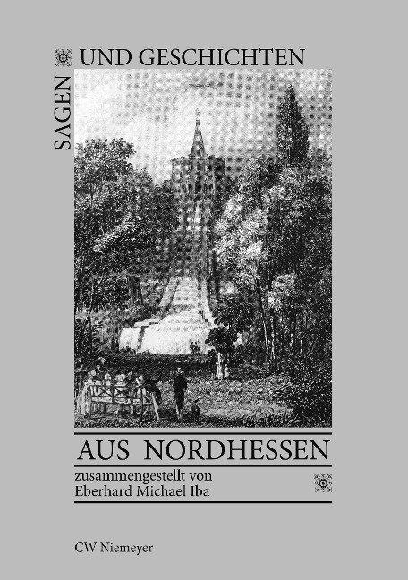 Sagen und Geschichten aus Nordhessen