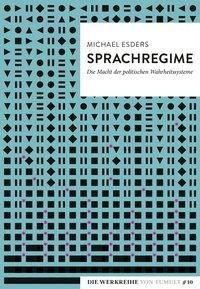 Sprachregime - Michael Esders