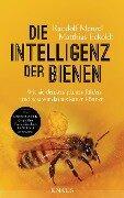 Die Intelligenz der Bienen - Randolf Menzel, Matthias Eckoldt