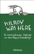 Kilroy was here - Hans Magnus Enzensberger