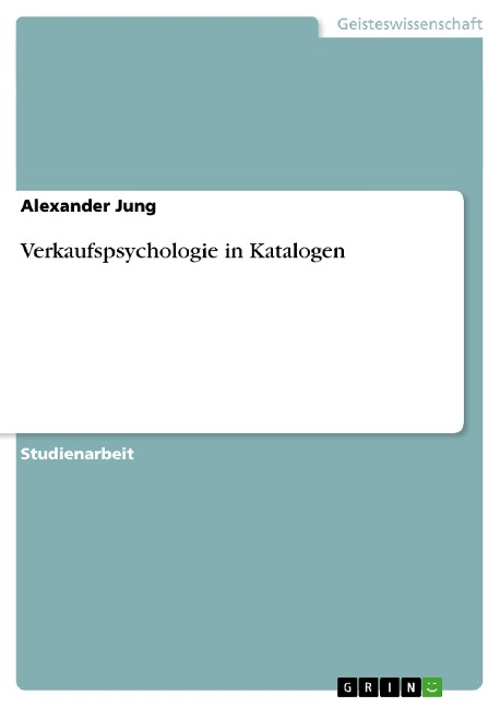 Verkaufspsychologie in Katalogen - Alexander Jung