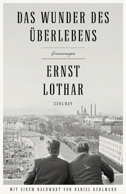Das Wunder des Überlebens - Ernst Lothar