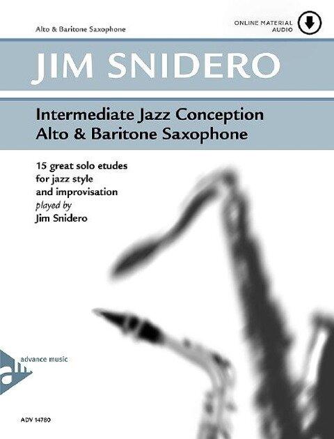 Intermediate Jazz Conception Alto & Baritone Saxophone - Jim Snidero
