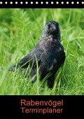 Rabenvögel Terminplaner (Tischkalender 2018 DIN A5 hoch) Dieser erfolgreiche Kalender wurde dieses Jahr mit gleichen Bildern und aktualisiertem Kalendarium wiederveröffentlicht. - K. A. Kattobello