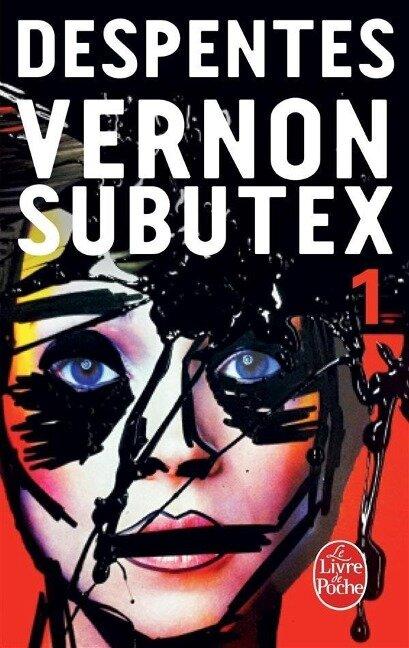 Vernon subutex 01 - Virginie Despentes