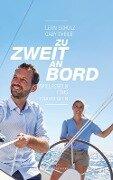 Zu zweit an Bord - Leon Schulz, Gaby Theile