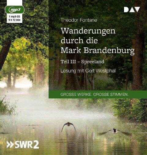 Wanderungen durch die Mark Brandenburg - Teil III - Theodor Fontane