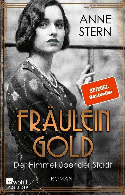 Fräulein Gold: Der Himmel über der Stadt - Anne Stern