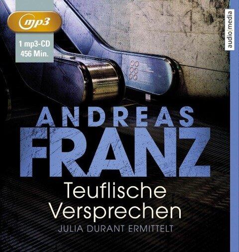 Teuflische Versprechen - Andreas Franz