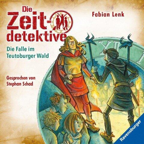 Die Zeitdetektive 16: Die Falle im Teutoburger Wald - Fabian Lenk