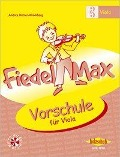 Fiedel-Max - Vorschule für Viola - Andrea Holzer-Rhomberg