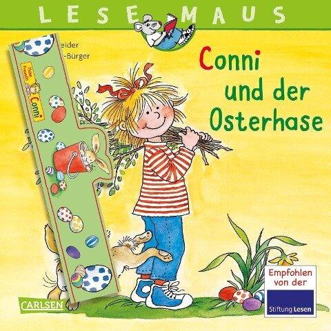 LESEMAUS 77: Conni und der Osterhase - Liane Schneider