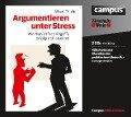 Argumentieren unter Stress - Albert Thiele