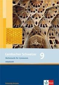 Lambacher Schweizer. 9. Schuljahr. Arbeitsheft plus Lösungsheft. Schleswig-Holstein -