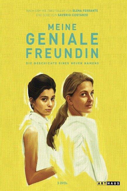 Meine geniale Freundin - Die Geschichte eines neuen Namens. 2. Staffel - Elena Ferrante