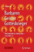 Barbaren, Geister, Gotteskrieger - Ina Wunn