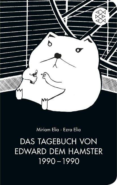 Das Tagebuch von Edward dem Hamster 1990 - 1990 - Ezra Elia, Miriam Elia