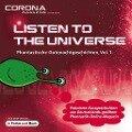 Listen to the Universe - Phantastische Gutenachtgeschichten, Vol. 1 - Torsten Jägel, Christian Künne, Niklas Peinecke, Uwe Sauerbrei, Regina Schleheck