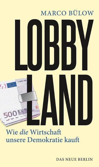 Lobbyland - Marco Bülow