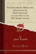 Das Magdeburg-Breslauer Systematische Schöffenrecht aus der Mitte des XIV. Jahrhunderts (Classic Reprint) - Paul Laband