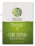 MIXESSENZ - Feine Suppen aus dem Thermomix®: schnell, kreativ und lecker für den Thermomix® TM31 und TM5 -
