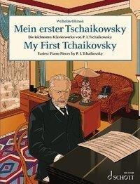 Mein erster Tschaikowsky - Peter Iljitsch Tschaikowsky