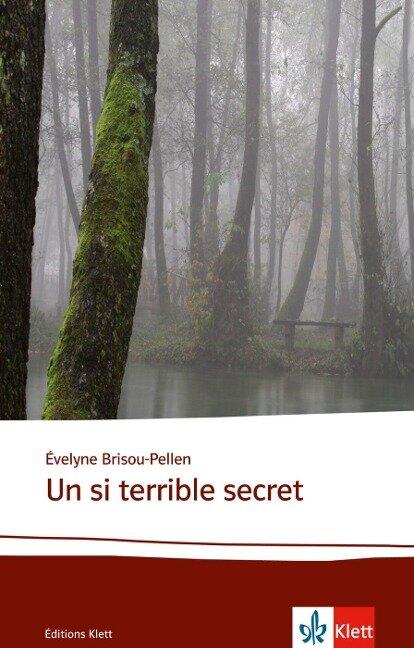 Un si terrible secret - Évelyne Brisou-Pellen