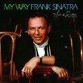 My Way (40th Anniversary Edition) - Frank Sinatra