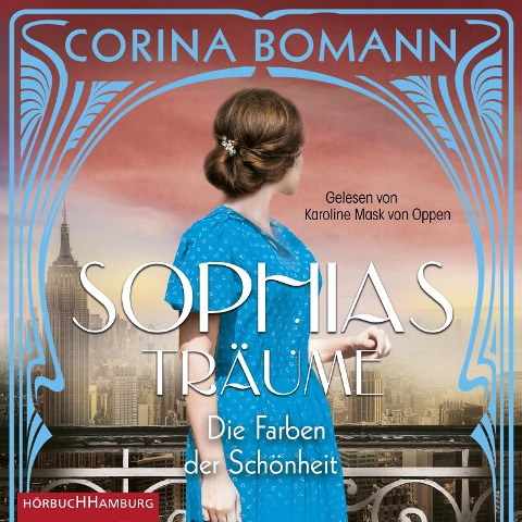 Die Farben der Schönheit ¿ Sophias Träume - Corina Bomann