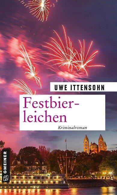 Festbierleichen - Uwe Ittensohn