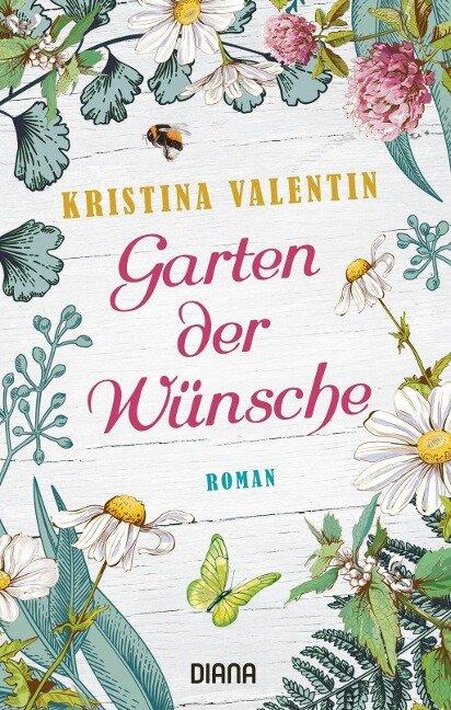 Garten der Wünsche - Kristina Valentin