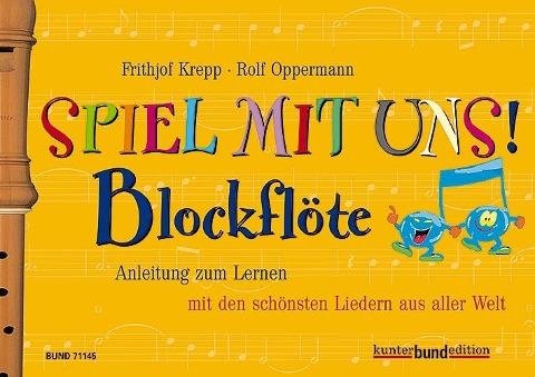 Spiel mit uns! Blockflöte - Frithjof Krepp, Rolf Oppermann