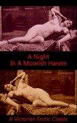 A Night in a Moorish Harem - Author Anonymous