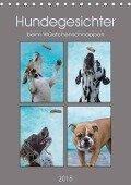 Hundegesichter beim Würstchenschnappen (Tischkalender 2018 DIN A5 hoch) Dieser erfolgreiche Kalender wurde dieses Jahr mit gleichen Bildern und aktualisiertem Kalendarium wiederveröffentlicht. - Sonja Teßen