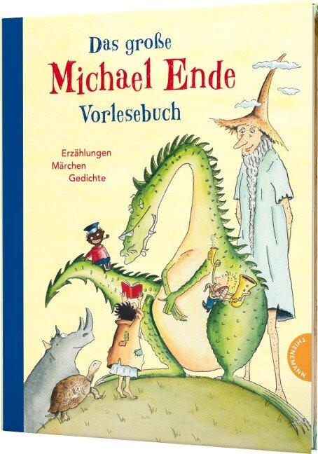 Das große Michael-Ende-Vorlesebuch - Michael Ende