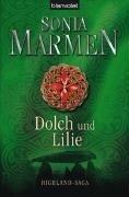 Dolch und Lilie - Sonia Marmen