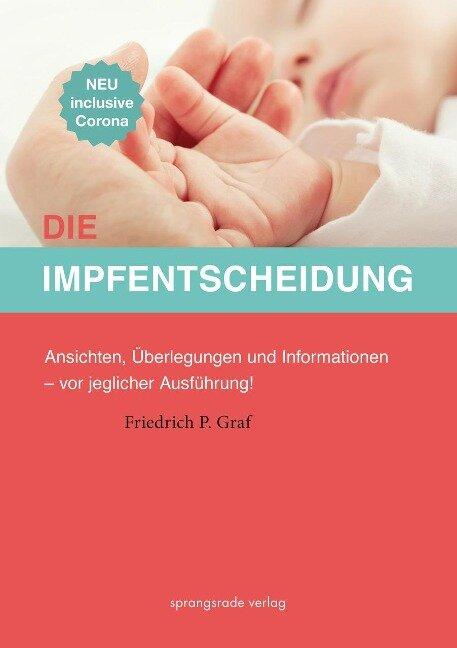 Die Impfentscheidung - Friedrich P. Graf
