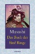 Das Buch der fünf Ringe / Das Buch der mit der Kriegskunst verwandten Traditionen - Miyamoto Musashi, Yagyu Munenori