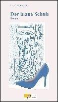 Der blaue Schuh - Josef Einwanger