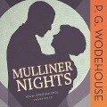 Mulliner Nights - P. G. Wodehouse