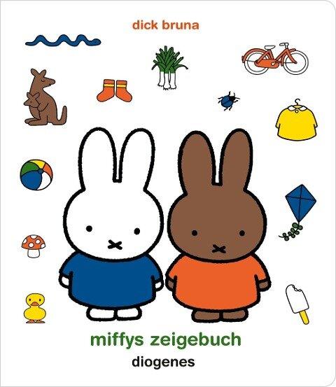 Miffys Zeigebuch - Dick Bruna