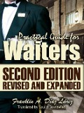Practical Guide for Waiters Second edition revised and expanded - Franklin A. Díaz Lárez
