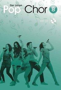 Der junge Pop-Chor Band 8 -