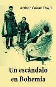 Un escandalo en Bohemia (texto completo, con indice activo) - Arthur Conan Doyle