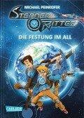 Sternenritter 01: Die Festung im All - Michael Peinkofer