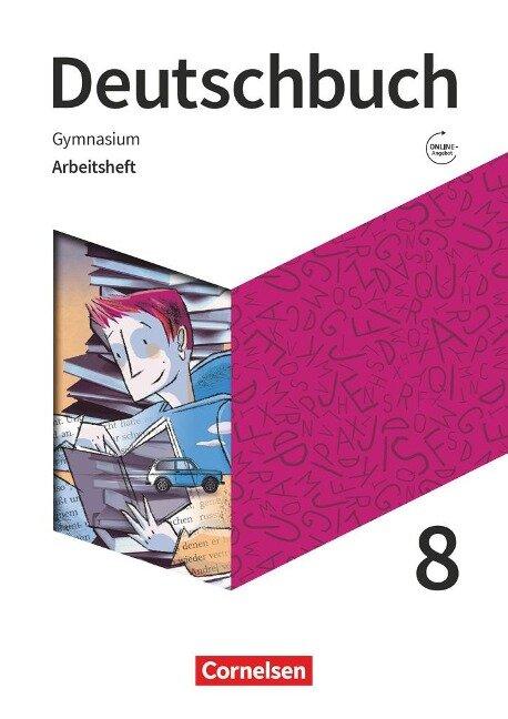 Deutschbuch Gymnasium 8. Schuljahr. Zu den Ausgaben Allgemeine Ausgabe, Niedersachsen - Arbeitsheft mit Lösungen -