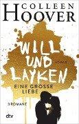 Will & Layken - Eine große Liebe - Colleen Hoover