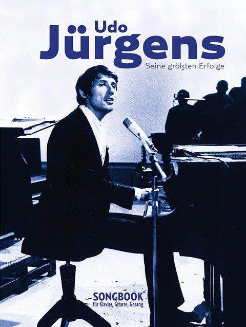 Udo Jürgens - seine größten Erfolge -Piano, Voice & Guitar Book- - Hans-Günter Heumann